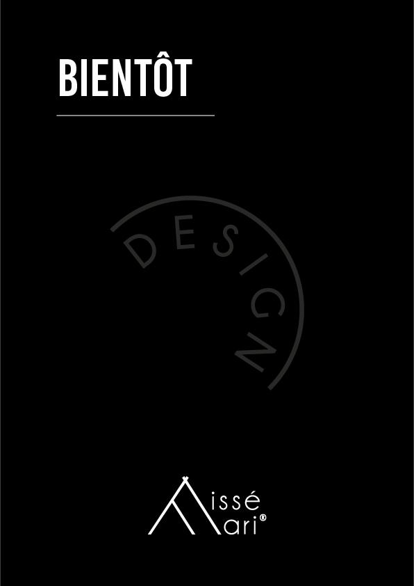 Bientôt - Isse Ari Design